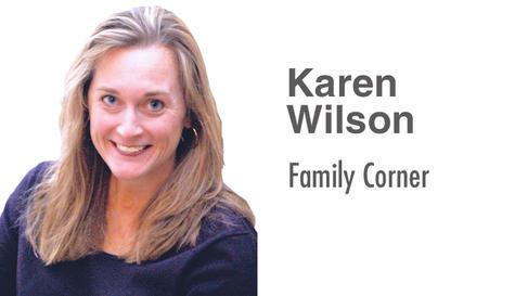 Karen Wilson: Family Corner