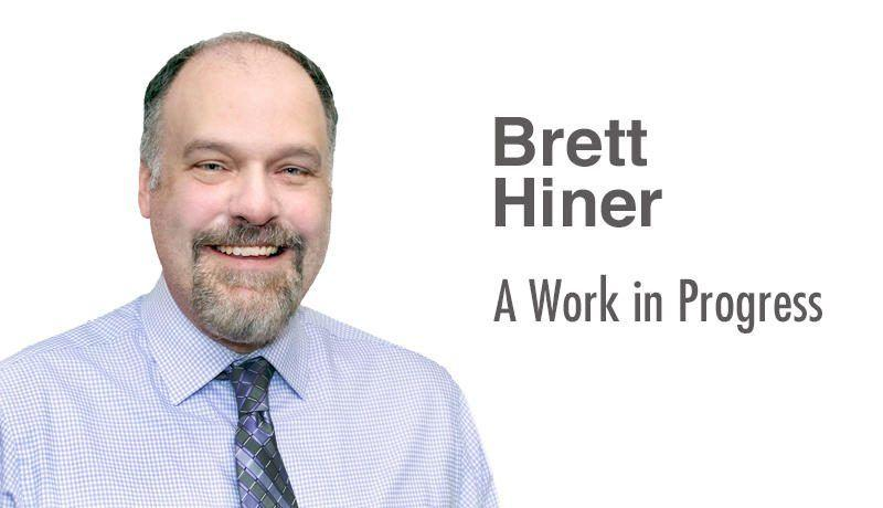 Brett Hiner: A Work in Progress