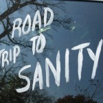 The Road to Sanity is Paved With…