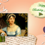 Happy 235th Birthday, Jane Austen