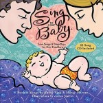 Sing To Your Baby CD Giveaway