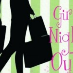 The Weekend: Girls Night Out, Wine, Music, Shopping and More!