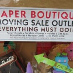 Items Below Cost At Paper Boutique Moving Sale