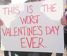 Worst Valentine's Day Sign