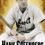 Legacy of Hank Greenberg Examined at Yogi Berra Museum Lunch Program, 4/26