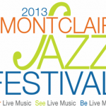 Montclair Jazz Festival: Hear Live Music, See Live Music, Be Live Music