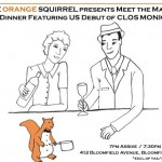 Clos Monicord Wine Dinner At Orange Squirrel