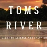 "Investigative Journalist Dan Fagin To Discuss ""Toms River"" At Montclair Library, 7pm"