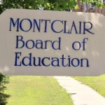 UPDATED Montclair BOE: Mayor Jackson Pulls BOE Appointees…For Now