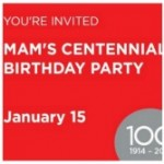 MAM Celebrates 100 With Celebration on January 15!