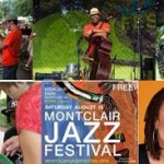 See You At The Montclair Jazz Festival Today!