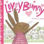 Saturday Storytime with Montclair Illustrator Kristine Lombardi: Lovey Bunny
