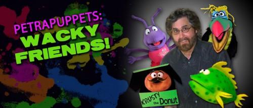 PetraPuppets: Wacky Friends!
