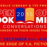 Open Book/Open Mind: A Conversation About Young Adult Fiction at Montclair Library 12/6