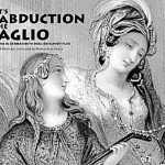 Opera Theatre of Montclair Presents The Abduction From The Seraglio
