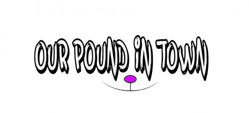 Our Pound in Town