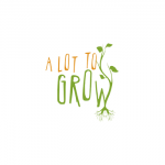 A Lot To Grow Needs Volunteers