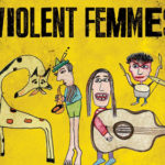 Giveaway: Violent Femmes at The Wellmont Theater, 10/1