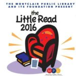 Montclair Public Library Foundation Announces Eighth Annual Little Read!