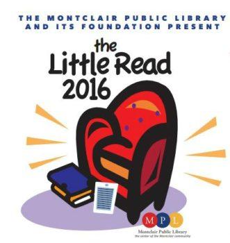 Montclair Public Library Foundation Announces Eighth Annual Little Read!