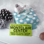 Your Holiday Gift: Free Metered Parking for 1 or 2 Hours Throughout Montclair Center Until Dec 26