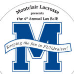 Montclair Lacrosse Presents 4th Annual Lax Ball!