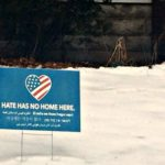 "Seen Around Town: ""Hate Has No Home Here"" Signs"