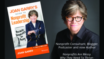 Joan Garry's Guide to Nonprofit Leadership