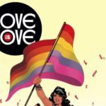East Side Mags to Host a <em>Love is Love</em> Comic Signing and Fundraiser
