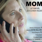 Montclair Film Festival Local Spotlight: Liz Samuel's MOMTRESS