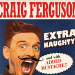 Giveaway! Craig Ferguson: The New Deal Tour at Wellmont Theater