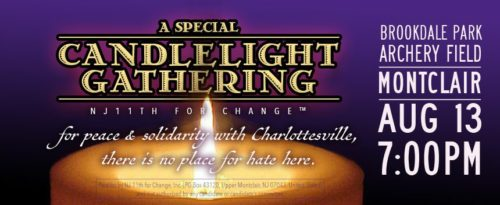 NJ 11th for Change is hosting a Candelight Gathering for Peace and Solidarity with Charlottesville