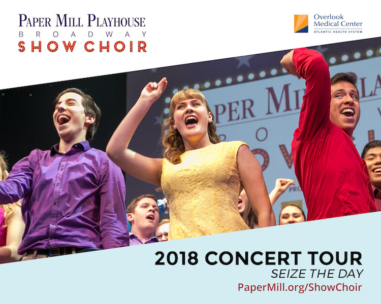 Paper Mill Playhouse Broadway Show Choir | Baristanet