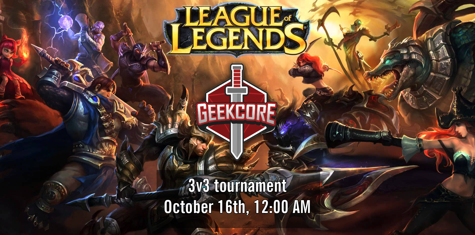 geekcore 3v3 league of legends tournament by geekcore