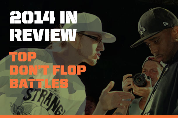 The Best Don't Flop Battles Of 2014