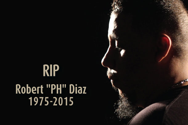 "Robert ""PH"" Diaz Dies At 39"