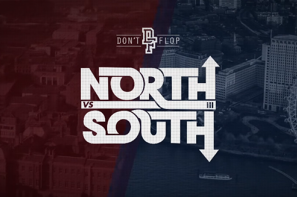 Don't Flop's North vs. South III Going Down March 19