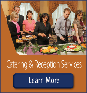 Learn about our Catering & Reception Services