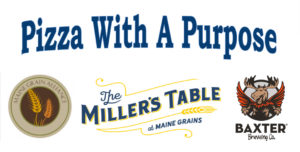 Pizza Night w/Baxter at the Miller's Table @ The Miller's Table @ Maine Grains | Skowhegan | Maine | United States