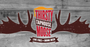 Promo Event at the Thirsty Moose @ The Thirsty Moose Tap House | Exeter | New Hampshire | United States
