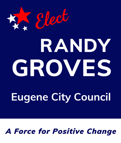 Elect Randy Groves for Eugene City Council, Ward 8
