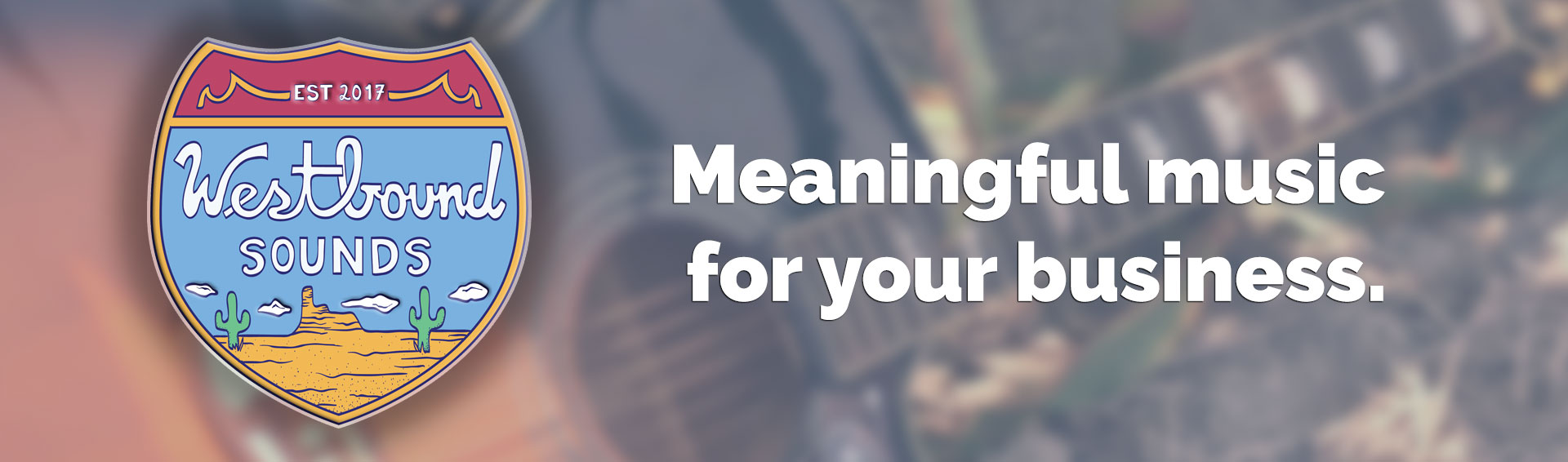 Westbound Sounds - Meaningful music for your business.