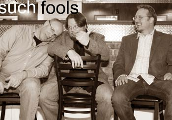 Such Fools