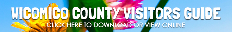 Click to view Wicomico County Visitors Guide