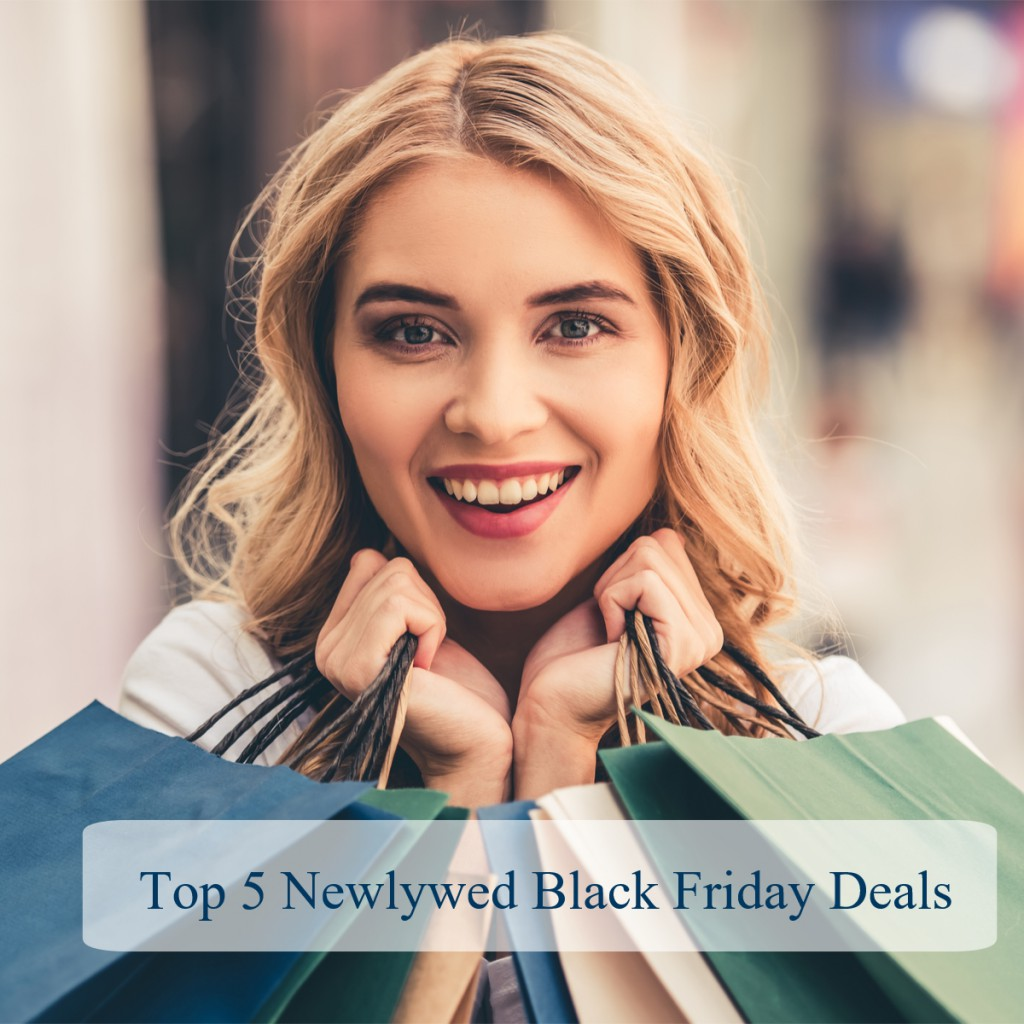 Top 5 Newlywed Black Friday Deals