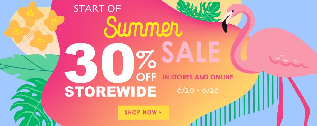 Start of Summer Sale - 30% Off Storewide