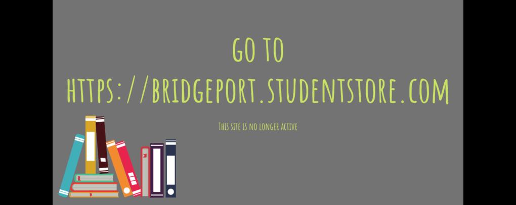 Bridgeport.studentstore.com