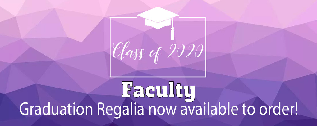 Faculty Graduation - Cap & Gown Ordering