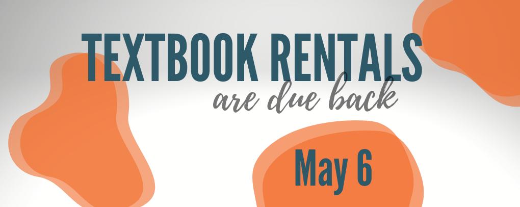 Spring Rentals due back May 6
