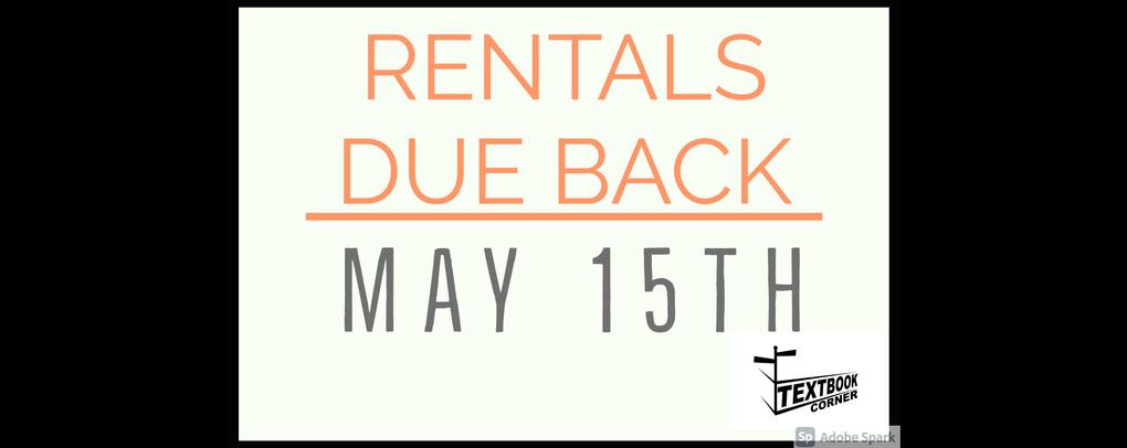 Rentals due back May 15th